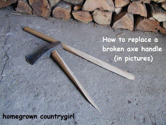 homegrown countrygirl replacing an axe handle 1.JPG