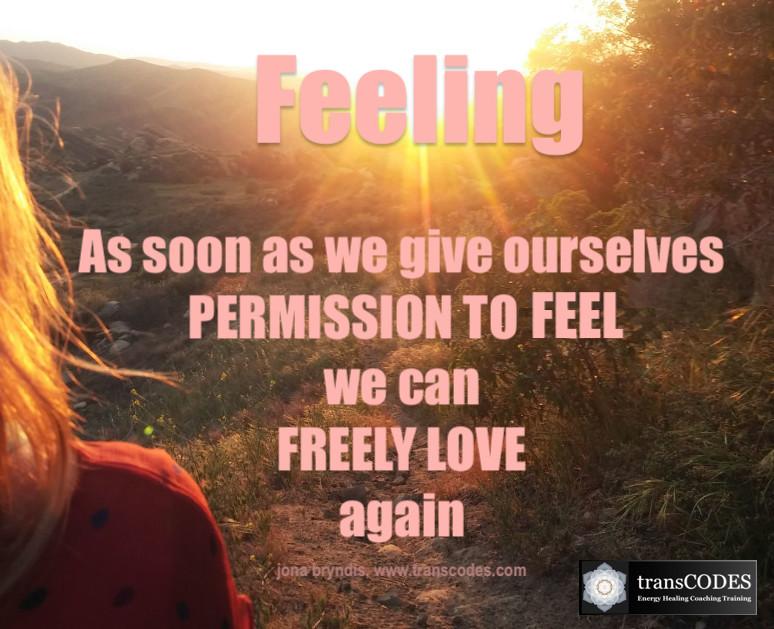 quote - love feel permission.jpg