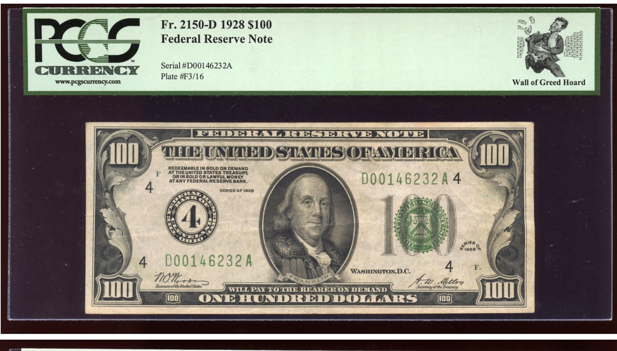 100, FR2150-D, FRN, 1928A, PCGS, DGS, Wall of Grred.jpg