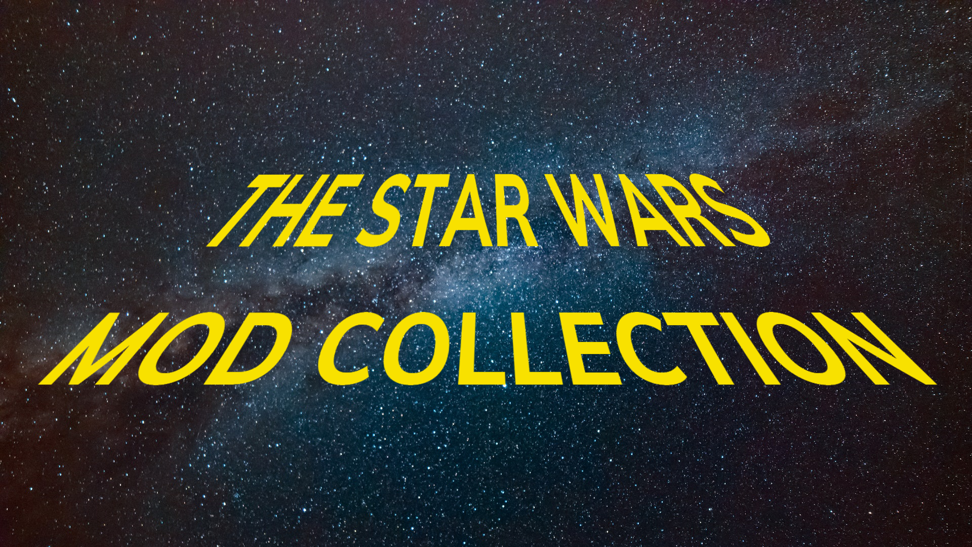 The Star Wars Mod Collection IMG.png