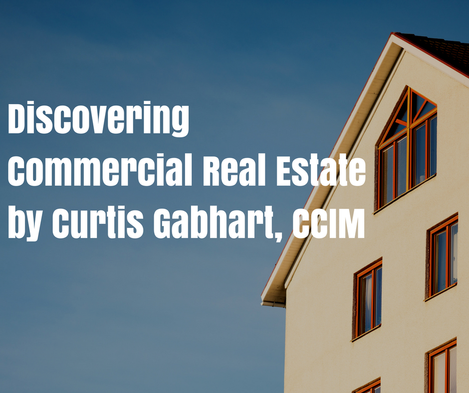 Discovering Commercial Real Estate by Curtis Gabhart, CCIM (1).png